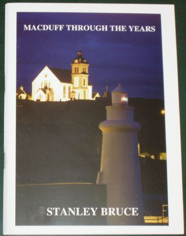 Macduff Through the Years, by Stanley Bruce